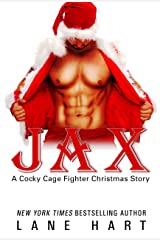 Jax: A Christmas Story (A Cocky Cage Fighter Novel Book 10) Kindle Edition