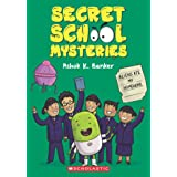Secret School Mysteries #2: Aliens Ate My Homework