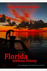 Florida without Disney Kindle Edition