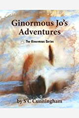 Ginormous Jo's Adventures (The Ginormous Series Book 12) Kindle Edition