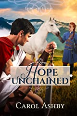 Hope Unchained (Light in the Empire) Kindle Edition