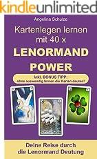 Kartenlegen lernen mit 40 x LENORMAND POWER: Deine Reise durch die Lenormand Deutung (Kartenlegen lernen - Lenormand Power 1)
