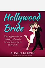 Hollywood Bride: What happens when an ordinary girl marries the biggest film-star in the world?: Hollywood Romance Series, Book 1 Audible Audiobook