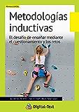 Metodologías inductivas (Innovación educativa) (Spanish Edition)
