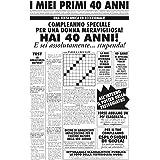 Bombo Biglietto Auguri Giornale Compleanno 40 Anni Amica