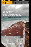 Schatten des Vertrauens: Roman (German Edition)