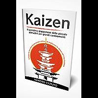 Kaizen: Il pensiero giapponese delle piccole abitudini per grandi cambiamenti - Sviluppa la tua crescita personale al…