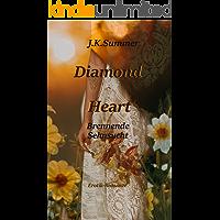 Diamond Heart: Brennende Sehnsucht (Diamond Heart, Teil 2 von 2)
