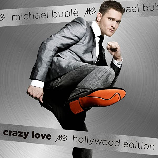 Crazy Love Hollywood Edition By Michael Buble On Amazon Music Amazon Co Uk