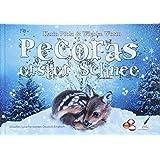 Pecoras erster Schnee - Pecoras first snow (Visuelles Sprachenlernen - Band 4)