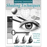 Drawing Dimensions: A Shading Guide for Teachers and Students: 4 (How to Draw Cool Stuff)