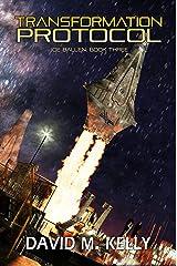 Transformation Protocol: Joe Ballen, Book Three Kindle Edition