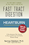 Heartburn - Fast Tract Digestion: LPR, Acid Reflux & GERD Diet Cure Without Drugs | Surprising Truth about the Cause of Acid Reflux Explained (Clinically Proven Solution) (English Edition)