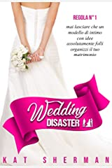 Wedding Disaster (Italian Edition) Versión Kindle