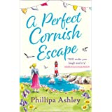 A Perfect Cornish Escape: The perfect uplifting, heartwarming new book to escape with this summer (Porthmellow Harbour)