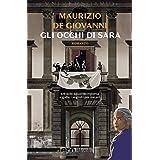 Gli occhi di Sara (Nero Rizzoli) (Le indagini di Sara Vol. 4)
