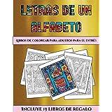 Libros de colorear para adultos para el estrés (Letras de un alfabeto inventado): Este libro contiene 30 láminas para colorea