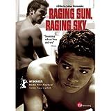 Raging Sun, Raging Sky [Edizione: Regno Unito] [Edizione: Regno Unito]