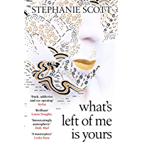 What's Left of Me is Yours (English Edition)