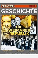 SPIEGEL GESCHICHTE 5/2014: Die Weimarer Republik Broschiert