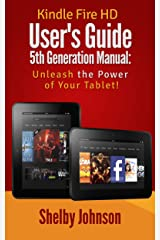 Kindle Fire HD User's Guide 5th Generation Manual: Unleash the Power of Your Tablet! (English Edition) Formato Kindle