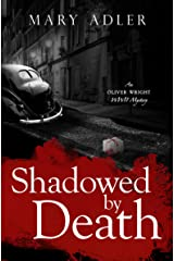 Shadowed by Death: An Oliver Wright WW II Mystery (Oliver Wright WW II  Mystery Book 2) Kindle Edition