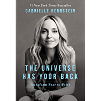 The Universe Has Your Back: Transform Fear to Faith (English Edition)