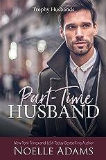 Part-Time Husband (Trophy Husbands Book 1) (English Edition)