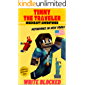 Timmy The Traveler: Nefarious in New York (Unofficial Minecraft Mystery and Adventure Series)