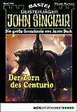 John Sinclair - Folge 1891: Der Zorn des Centurio