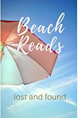 Beach Reads: Lost and Found Kindle Edition