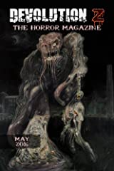 Devolution Z: The Horror Magazine May 2016 Kindle Edition