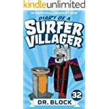 Diary of a Surfer Villager: Book 32: (an unofficial Minecraft book)