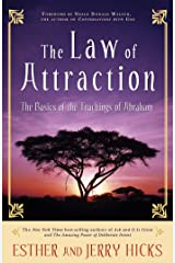 The Law of Attraction: The Basics of the Teachings of Abraham Paperback