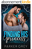 Finding His Princess: A Cinderella Story (Filthy Fairy Tales Book 1) (English Edition)
