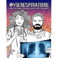 Vie Respiratoire : un livre de coloriage sarcastique pour les kinés respiratoires: 46 pages drôles pour les…