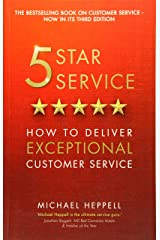 Five Star Service: How to deliver exceptional customer service (3rd Edition) Paperback