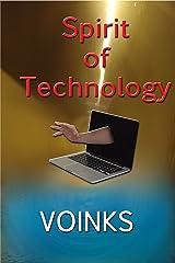 Spirit of Technology Kindle Edition
