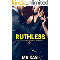 Ruthless: A Passionate Revenge Romance