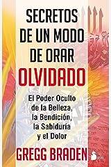 SECRETOS DE UN MODO DE ORAR OLVIDADO (Spanish Edition) Kindle Edition
