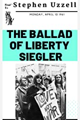 The Ballad of Liberty Siegler: The Sequel to I Am Juden Kindle Edition