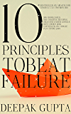 10 Principles To Beat Failure: Enhanced Edition 2020