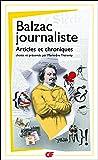 Balzac journaliste : Articles et chroniques