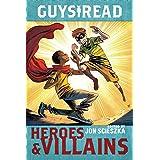Guys Read: Heroes & Villains: 7 (Guys Read, 7)