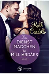 Das Dienstmädchen des Milliardärs (The Legacy Collection 1) Kindle Ausgabe