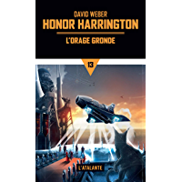 L'orage gronde: Honor Harrington, T13
