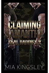 Claiming Samantha (SEAL Daddies 2) Kindle Ausgabe