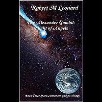 The Alexander Gambit: Flight of Angels: Book Three of the Alexander Gambit Trilogy (English Edition)