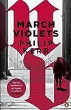 March Violets (Bernie Gunther)
