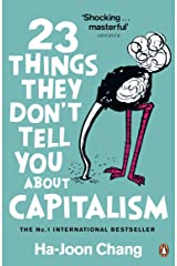 23 Things They Don't Tell You About Capitalism Paperback